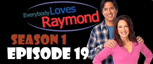 Everybody Loves Raymond Season 1 Episode 19 TV Series