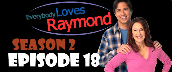 Everybody Loves Raymond Season 2 Episode 18 TV Series