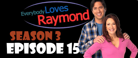 Everybody Loves Raymond Season 3 Episode 15 TV Series