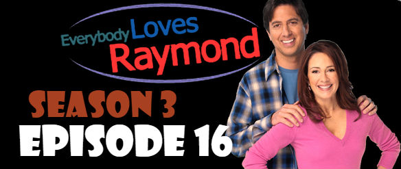 Everybody Loves Raymond Season 3 Episode 16 TV Series