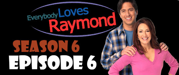 Everybody Loves Raymond Season 6 Episode 6 TV Series