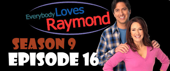Everybody Loves Raymond Season 9 Episode 16 TV Series